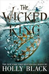 The Wicked King av Holly Black (Innbundet)