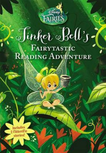Disney Fairies: Tinker Bell's Fairytastic Reading Adventure av Disney (Heftet)