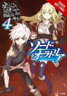 Is It Wrong to Try to Pick Up Girls in a Dungeon? On the Side: Sword Oratoria, Vol. 4 (light novel) av Fujino Omori (Heftet)