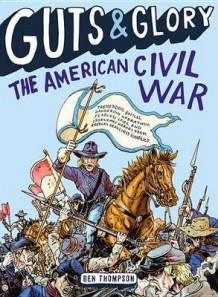 Guts & Glory: The American Civil War av Ben Thompson (Heftet)