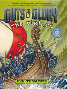 Guts & Glory: The Vikings av Ben Thompson (Innbundet)
