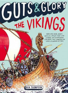 Guts & Glory: The Vikings av Ben Thompson (Heftet)