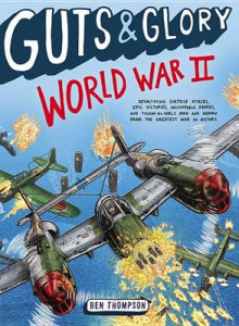 Guts & Glory: World War II av Ben Thompson (Heftet)