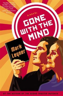 Gone With the Mind av Mark Leyner (Heftet)