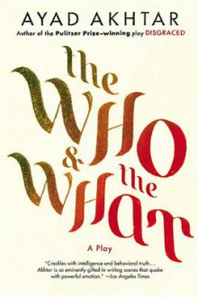 The Who & the What av Ayad Akhtar og Akhtar (Heftet)