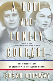 A Cool and Lonely Courage av Susan Ottaway (Innbundet)