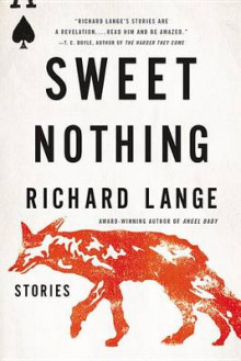 Sweet Nothing av Richard Lange (Heftet)