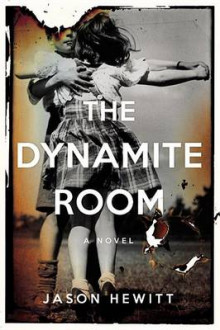 The Dynamite Room av Jason Hewitt (Innbundet)