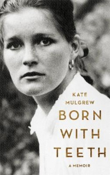 Born With Teeth av Kate Mulgrew (Heftet)