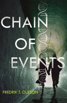 Chain of Events av Fredrik T Olsson (Innbundet)