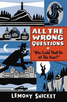 """Who Could That Be at This Hour?"" av Lemony Snicket (Heftet)"