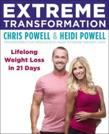 Extreme Transformation av Chris Powell og Heidi Powell (Heftet)