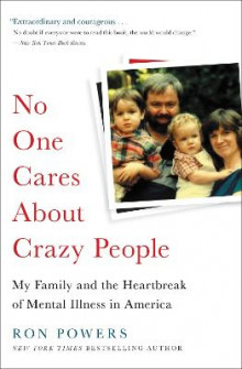 No One Cares About Crazy People av Ron Powers (Heftet)