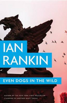 Even Dogs in the Wild av Ian Rankin (Innbundet)