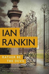 Rather Be the Devil av Ian Rankin (Heftet)