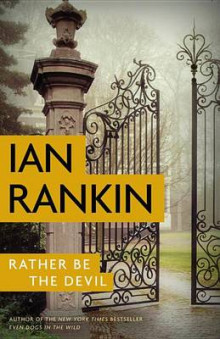 Rather Be the Devil av Ian Rankin (Innbundet)