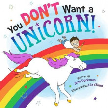 You Don't Want a Unicorn! av Ame Dyckman (Innbundet)