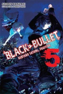 Black Bullet, Vol. 5 (light novel) av Shiden Kanzaki (Heftet)