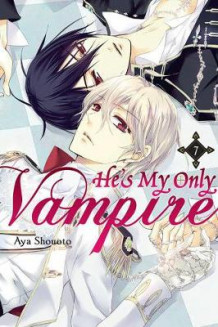 He's My Only Vampire, Vol. 7 av Aya Shouoto (Heftet)