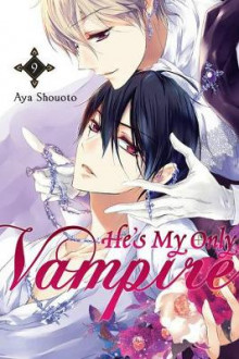 He's My Only Vampire: Vol. 9 av Aya Shouoto (Heftet)