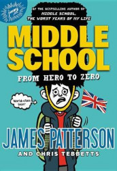 From Hero to Zero av James Patterson og Chris Tebbetts (Innbundet)