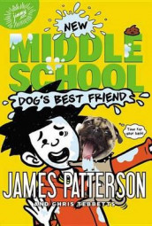 Dog's Best Friend av James Patterson og Chris Tebbetts (Innbundet)