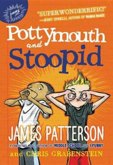 Pottymouth and Stoopid av James Patterson (Innbundet)