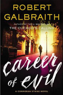 Career of Evil av Robert Galbraith (Innbundet)