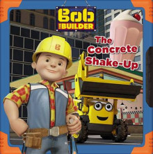 Bob the Builder: The Concrete Shake-Up av Mattel og Lauren Forte (Heftet)