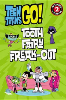 Teen Titans Go!: Tooth Fairy Freak-Out av Jennifer Fox (Heftet)