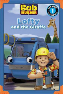 Bob the Builder: Lofty and the Giraffe av Emily Sollinger (Heftet)