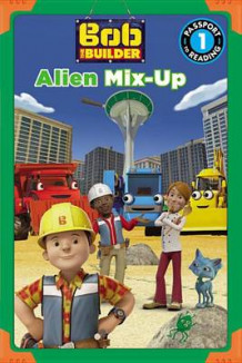 Bob the Builder: Alien Mix-Up av Lauren Forte (Heftet)