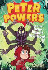 Omslag - Peter Powers and the Itchy Insect Invasion!