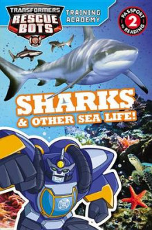 Transformers Rescue Bots: Training Academy: Sharks & Other Sea Life! av Trey King (Heftet)