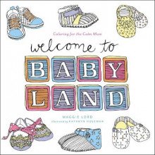 Welcome to Baby Land av Maggie Lord (Heftet)