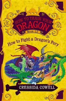 How to Train Your Dragon: How to Fight a Dragon's Fury av Cressida Cowell (Innbundet)