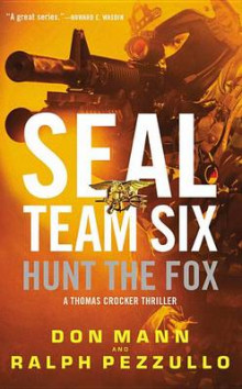 Seal Team Six: Hunt the Fox av Don Mann og Ralph Pezzullo (Heftet)