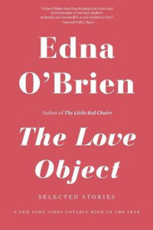 The Love Object av Edna O'Brien (Heftet)