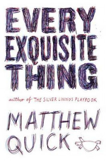 Every Exquisite Thing av Matthew Quick (Innbundet)