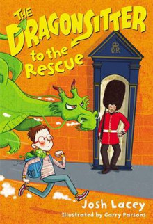 The Dragonsitter to the Rescue av Josh Lacey (Innbundet)
