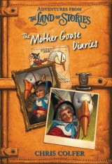 Omslag - Adventures from the Land of Stories: The Mother Goose Diaries