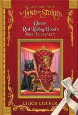 Omslag - Adventures from the Land of Stories: Queen Red Riding Hood's Guide to Royalty