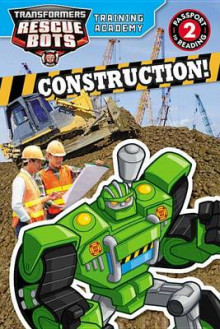 Transformers Rescue Bots: Training Academy: Construction! av Trey King (Heftet)