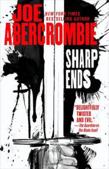 Sharp Ends av Joe Abercrombie (Innbundet)