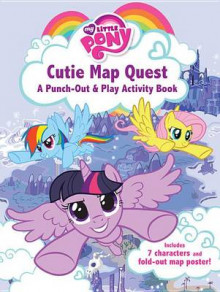 My Little Pony: Cutie Map Quest: Punch Out and Play Activity Book av Lucy Rosen (Heftet)