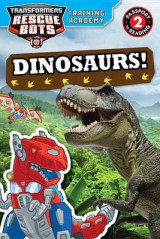 Omslag - Transformers Rescue Bots: Training Academy: Dinosaurs!