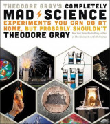 Omslag - Theodore Gray's Completely Mad Science