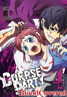 Corpse Party: Blood Covered: Vol. 4 av Makoto Kedouin (Heftet)