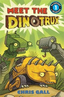 Meet the Dinotrux av Chris Gall (Heftet)