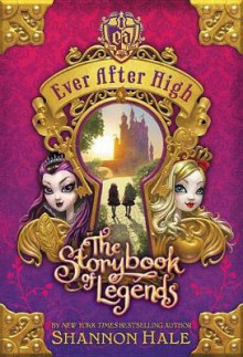 Ever After High: The Storybook of Legends av Shannon Hale (Heftet)